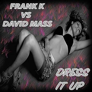Dress It Up