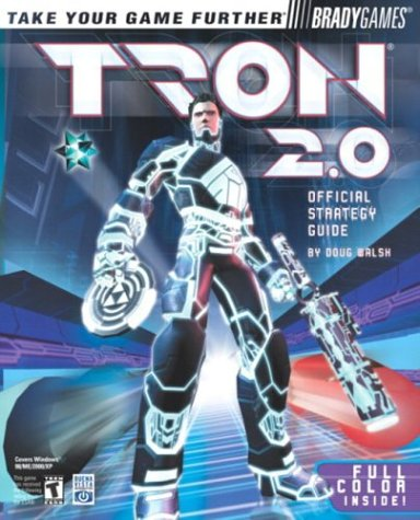 Tron 2.0 Official Strategy Guide