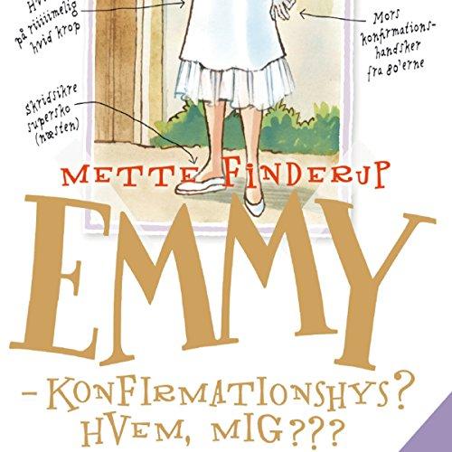 Emmy: Konfirmationshys? Hvem, mig??? Titelbild