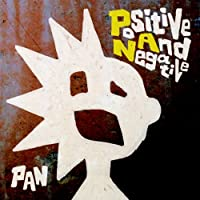 Positive And Negative(初回限定盤)(DVD付)