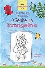 O Sonho de Evangelina: Coleção Evangelina no Lar (Portuguese Edition)