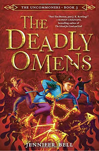 The Uncommoners #3: The Deadly Omens