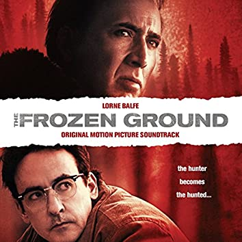 The Frozen Ground (Original Motion Picture Soundtrack)