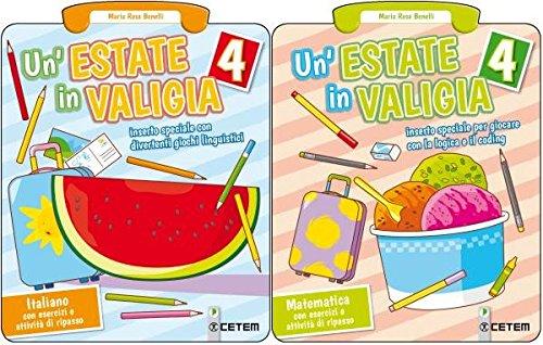 CETEM Un'estate in valigia. MATEMATICA + ITALIANO . Per la Scuola elementare: 4