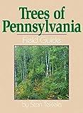 Trees of Pennsylvania Field Guide (Tree...