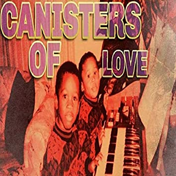 Canisters of Love
