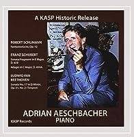 Plays Music of Beethoven Schubert & Schumann