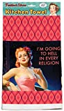 I'm Going to Hell in every Religion Kitchen Towel | Funny Novelty Dish Towel | Over Sized Tea Towel