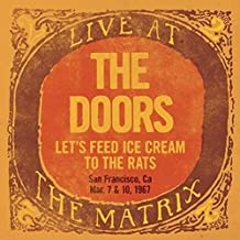 live at the matrix: let's feed ice cream to the rats, san francisco, ca / march 7 & 10, 1967 (RSD 2018 exclusive, limited)