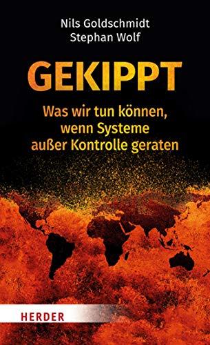 Gekippt: Was wir tun können, wenn Systeme außer Kontrolle geraten (German Edition)
