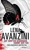 Lena Avanzini: Auf sanften Schwingen kommt der Tod