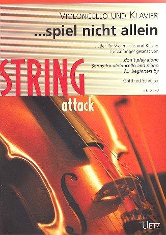 . parte no solo. Canciones para violonchelo y piano para principiantes/. Don 't Play Alone. Songs For Violonchelo and Piano For Beginners (Partitura y Voces)
