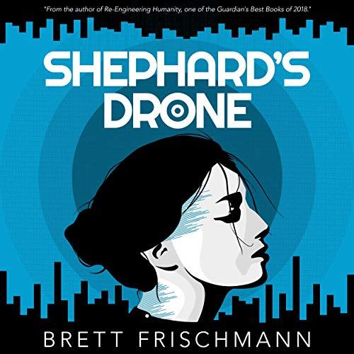 Shephard's Drone Audiobook By Brett Frischmann cover art