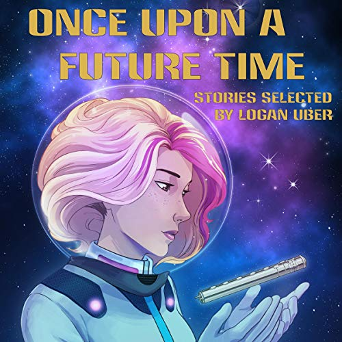 Once Upon a Future Time audiobook cover art