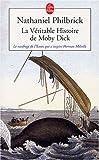 La véritable histoire de Moby Dick - Le naufrage de l'Essex qui inspira Herman Melville