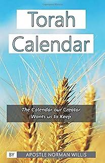 The Torah Calendar: Yhwh's Days Of Worship
