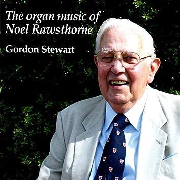 The Organ Music of Noel Rawsthorne