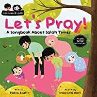 Let's Pray!: A Songbook About Salah Times