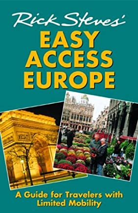 Rick Steves' Easy Access Europe 2004: A Guide for Travelers with Limited Mobility
