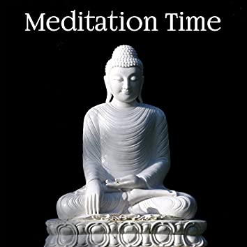 Meditation Time – New Age Music for Meditation and Yoga, Calm Relaxing Sounds