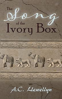[A.C. Llewellyn]のThe Song of the Ivory Box (English Edition)