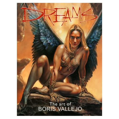 Dreams: The Art of Boris Vallejo