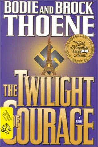 Twilight of Courage