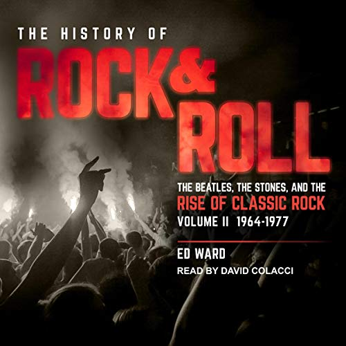 The History of Rock & Roll, Volume 2 audiobook cover art