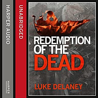 Redemption of the Dead: A DI Sean Corrigan short story                   By:                                                                                                                                 Luke Delaney                               Narrated by:                                                                                                                                 Robin Bowerman                      Length: 1 hr and 30 mins     4 ratings     Overall 3.5