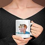 N\A MugEat Dirt Die Trash, Golden Girls Mug, Blanche Devereaux, Golden Girls Dorothy, BEA Arthur, Golden Girls Taza de café de cerámica de 11 onzas