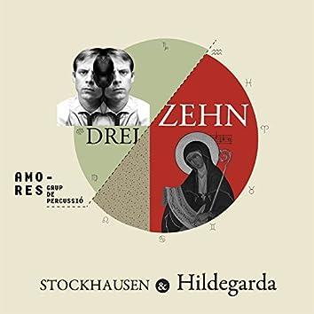 Stockhausen & Hildegard: Dreizehn