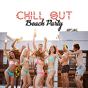Chill Out Beach Party – Ibiza Dance Music, Electronic Chill Out, Summer Hits, Cocktail Bar