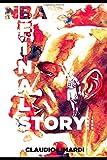 NBA FINALS STORY. 1990-1999: Le Finali NBA degli anni '90 attraverso le storie dei protagonisti