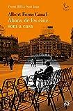 Abans de les cinc som a casa: Premi BBVA Sant Joan 2020: 827 (El Balancí)