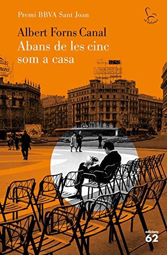 Abans de les cinc som a casa (Catalan Edition