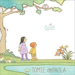 Quiet by [Tomie dePaola]