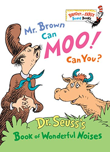 Mr. Brown Can Moo