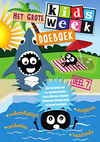 Het grote Kidsweek doeboek deel 7:...