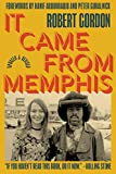 It Came From Memphis: Updated and Revised...