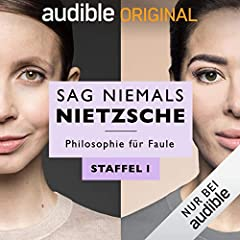 Sag niemals Nietzsche: Staffel 1 (Original Podcast)
