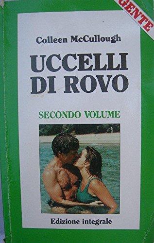 UCCELLI DI ROVO secondo volume