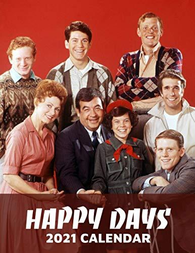 Happy Days 2021 Calendar: TV Series 2021 Calendar 8.5x 11 inches
