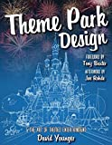 Theme Park Design & The Art of Themed Entertainment