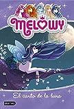 Melowy. El canto de la luna: Melowy 2