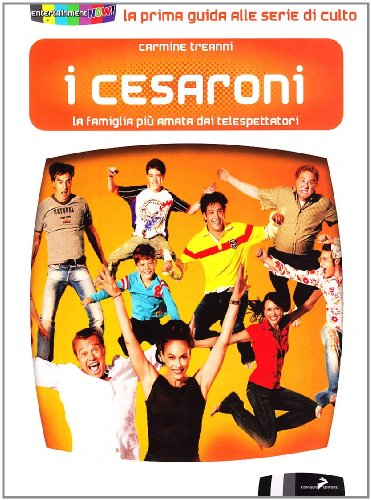 I Cesaroni. La famiglia più amata dai telespettatori