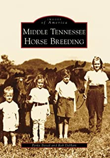 Middle Tennessee Horse Breeding (TN) (Images of America)