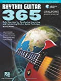 Rhythm Guitar 365 - Daily Exercises for Developing, Improving, and Maintaining Rhythm Guitar Technique.