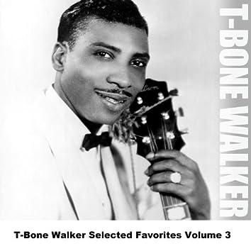T-Bone Walker Selected Favorites, Vol. 3