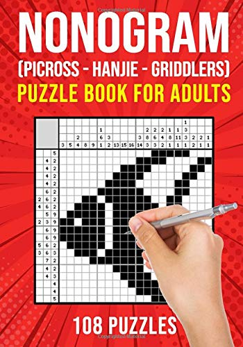 Nonogram Puzzle Books for Adults: Hanjie Picross Griddlers Puzzles Book | 108 Puzzles