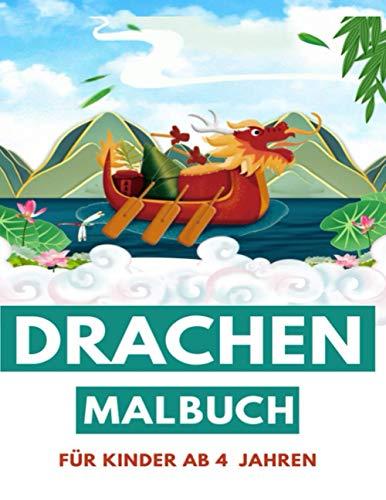 Drachen Malbuch für Kinder ab 4 Jahren: Erlebe stundenlangen Spaß beim Malen dieser niedlichen Drachen – Die lustigen Drachen warten nur darauf, von dir ausgemalt zu werden!